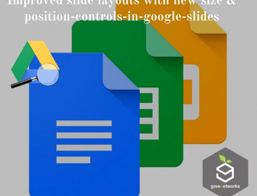 – تحسين تصميمات الشريحة بحجم جديد وموضع تحكم جديد في شرائح جوجل